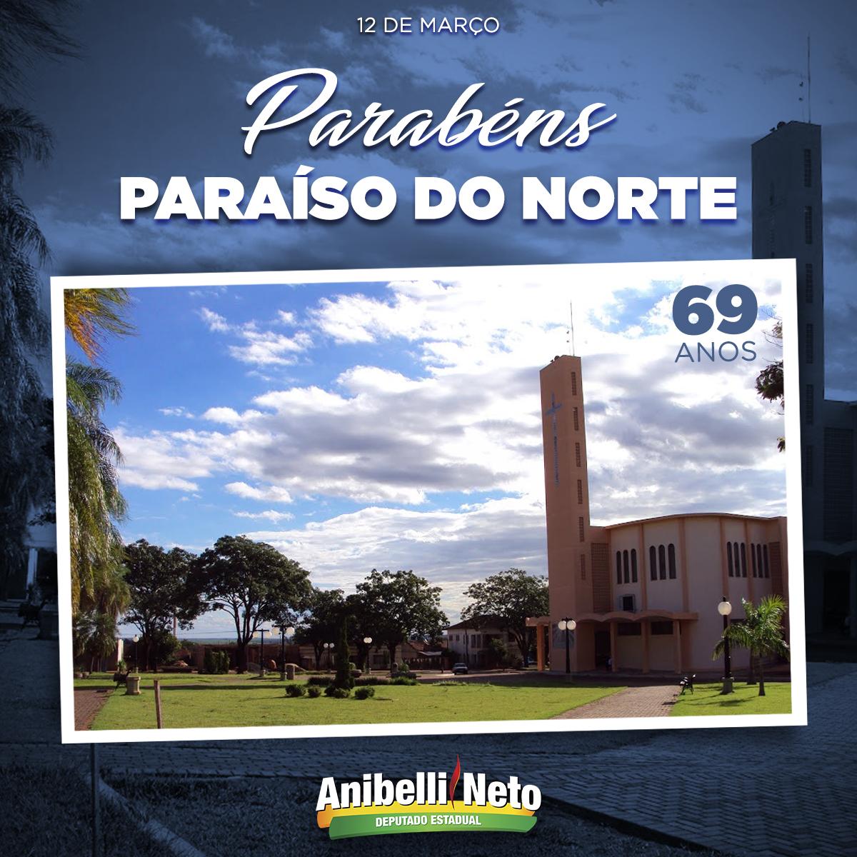 Parabéns à população de Paraíso do Norte.