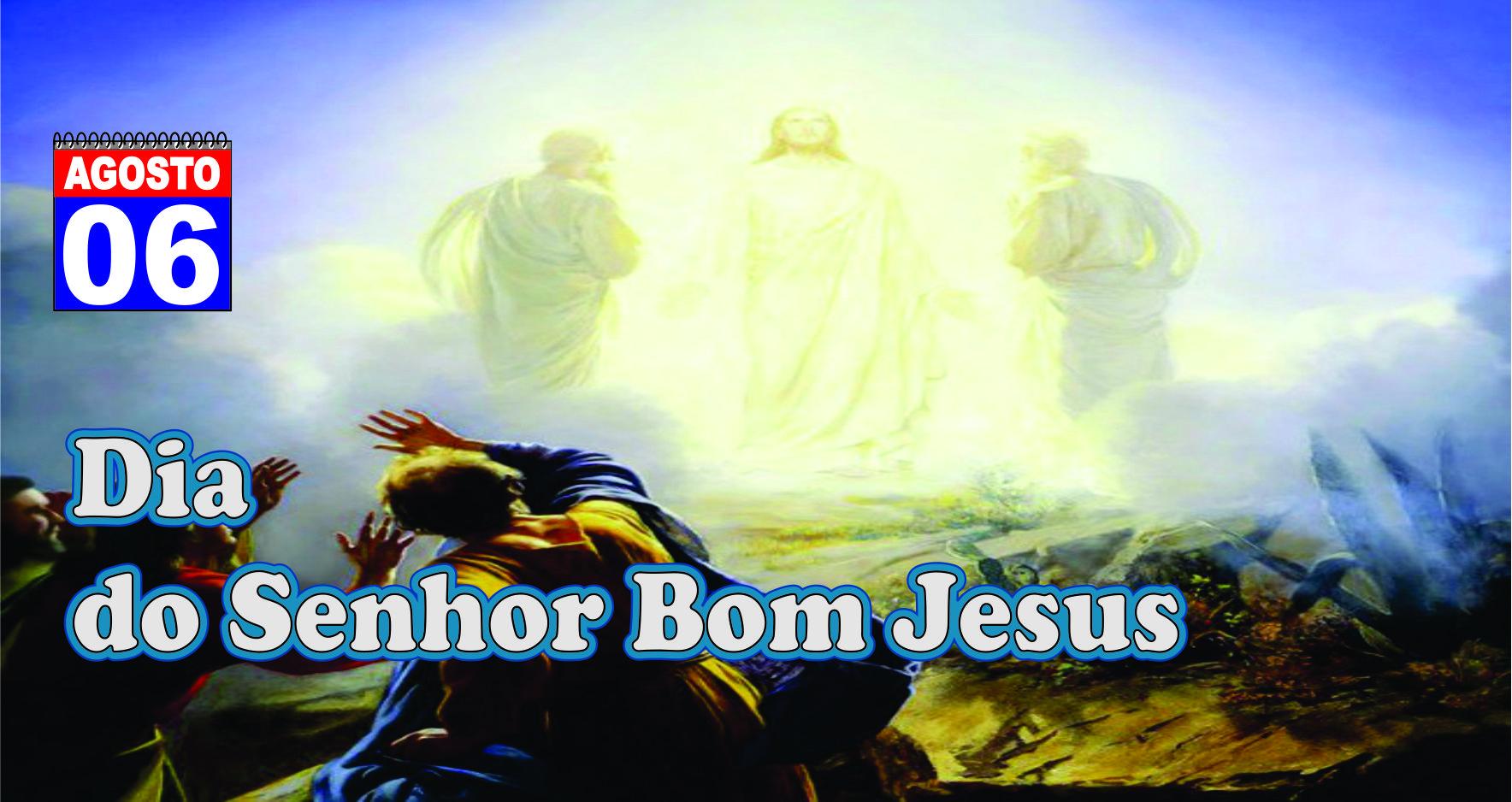 Dia do Senhor Bom Jesus