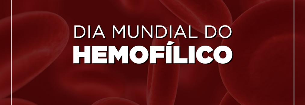 Dia Mundial do Hemofílico