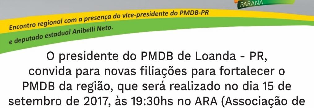Anibelli Neto vice-presidente do PMDB do Paraná, junto com o Presidente do Diretório de Loanda, Francisco De Assis Pinheiro convida os companheiros para juntos discutir o futuro do partido.