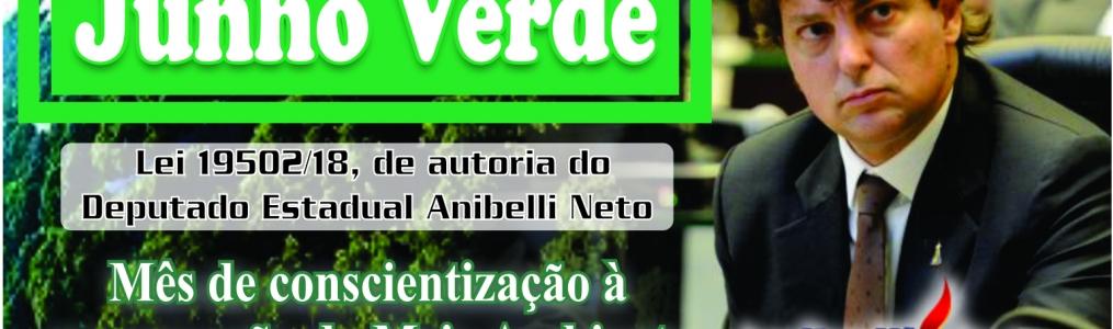 Proposto por Anibelli Neto, Mês Junho Verde é lançado na Assembleia Legislativa
