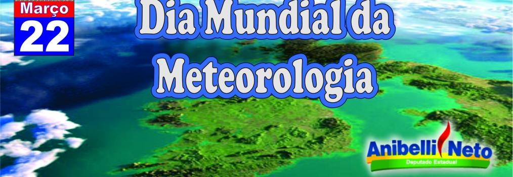 Dia Mundial da Meteorologia